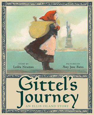Gittel's Journey An Ellis Island Story by Leslea Newman