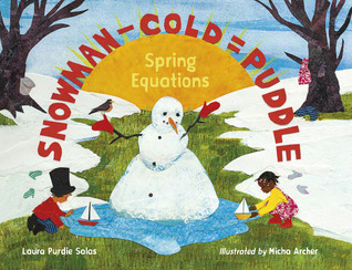 Snowman - Cold = Puddle Spring Equations by Laura Purdie Salas