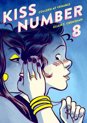 Kiss Number 8 by Colleen AF Venable and Ellen T. Crenshaw