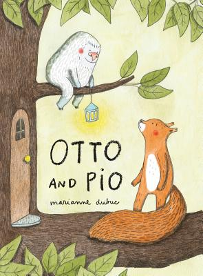 Otto and Pio by Marianne Dubuc