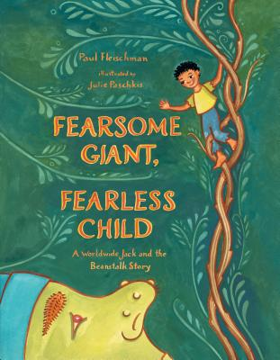 Fearsome Giant, Fearless Child by Paul Fleischman