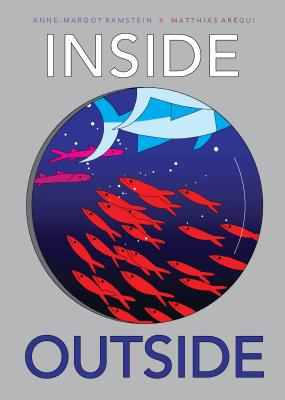 Inside Outside by Anne-Margot Ramstein