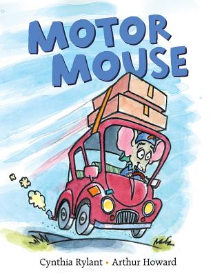 Motor Mouse by Cynthia Rylant