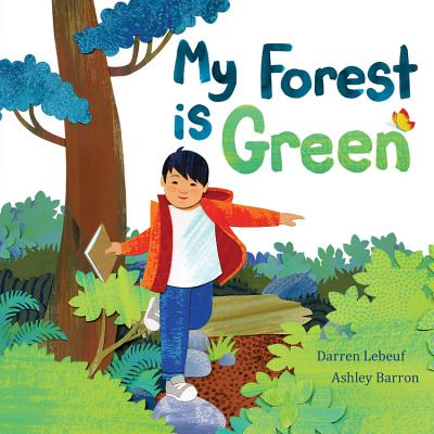 My Forest Is Green by Darren Lebeuf
