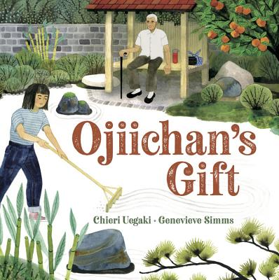 Ojiichan's Gift by Chieri Uegaki