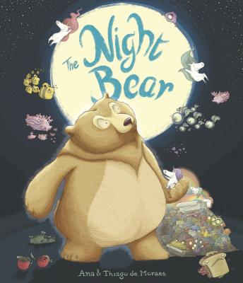 The Night Bear by Ana and Thiago de Moraes