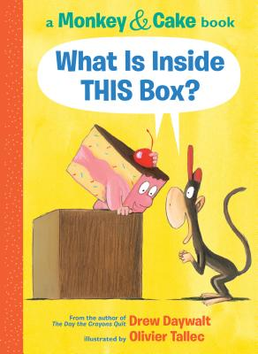 What Is Inside THIS Box by Drew Daywalt