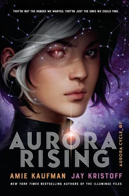 Aurora Rising by Amie Kaufman and Jay Kristoff