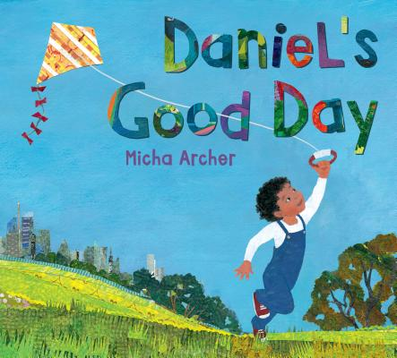 Daniel's Good Day by Micha Archer