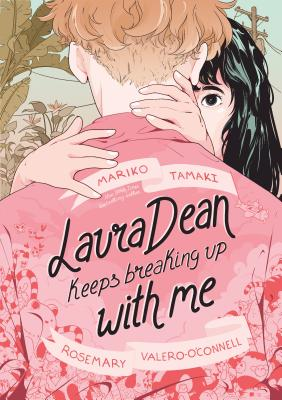 Laura Dean Keep Breaking Up with Me by Mariko Tamaki