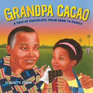 Grandpa Cacao by Elizabeth Zunon