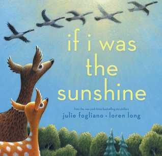 If I Was the Sunshine by Julie Fogliano