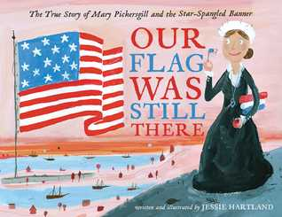 Our Flag Was Still There by Jessie Hartland