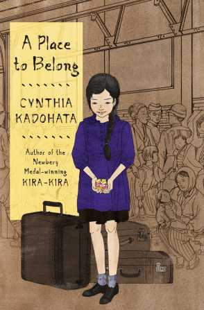 A Place to Belong by Cynthia Kadohata