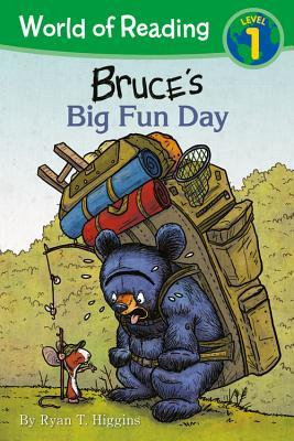 Bruce's Big Fun Day by Ryan T. Higgins