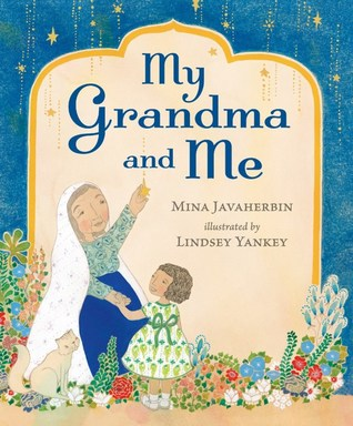 My Grandma and Me by Mina Javaherbin