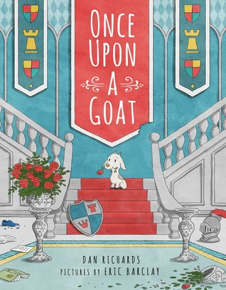 Once Upon a Goat by Dan Richards