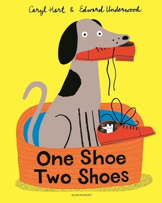 One Shoe, Two Shoes by Caryl Hart