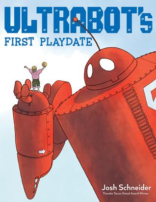 Ultrabot's First Playdate by Josh Schneider
