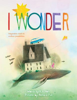 I Wonder by K. A. Holt