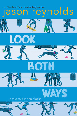 Look Both Ways by Jason Reynolds