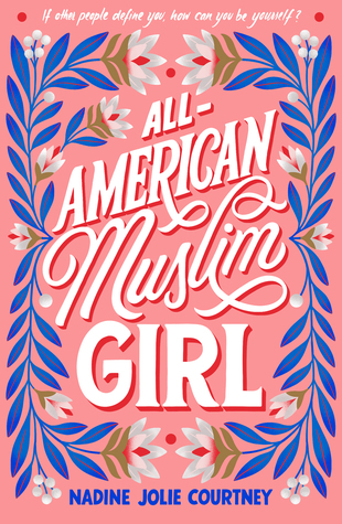 All-American Muslim Girl by Nadine Jolie Courtney