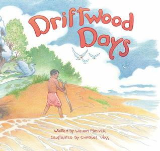 Driftwood Days by William Miniver
