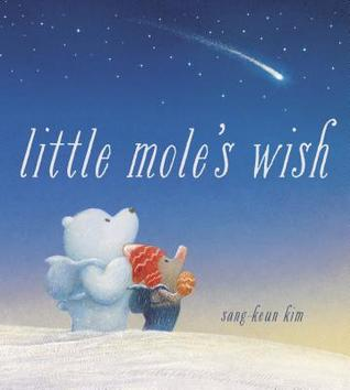 Little Mole's Wish by Sang-Keun Kim