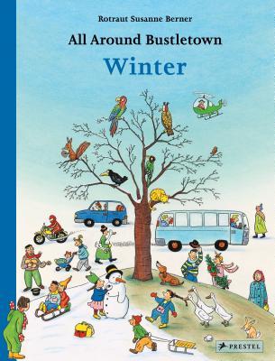 All Around Bustletown Winter by Rotraut Susanne Berner
