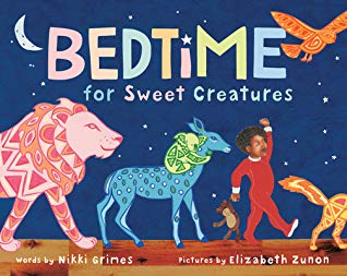 Bedtime for Sweet Creatures by Nikki Grimes