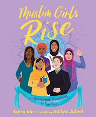 Muslim Girls Rise by Saira Mir