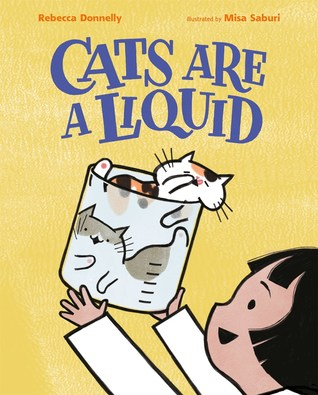Cats Are a Liquid by Rebecca Donnelly.jpg