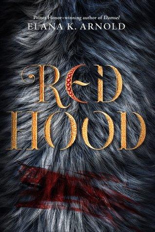 Red Hood by Elana K. Arnold