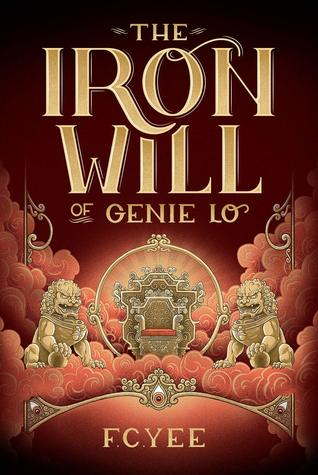 The Iron Will of Genie Lo by F. C. Yee
