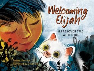 Welcoming Elijah by Leslea Newman