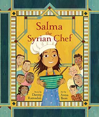 Salma the Syrian Chef by Danny Ramadan