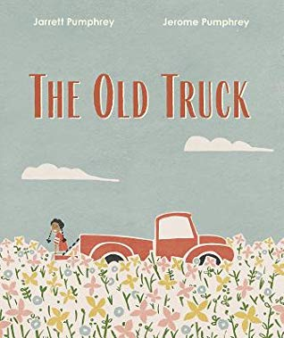 The Old Truck by Jarrett and Jerome Pumphrey