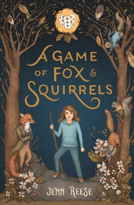 A Game of Fox & Squirrels by Jenn Reese