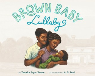 Brown Baby Lullaby by Tameka Fryer Brown