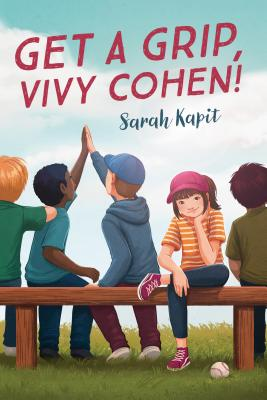 Get a Grip, Vivy Cohen by Sarah Kapit