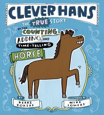 Clever Hans by Kerri Kokias