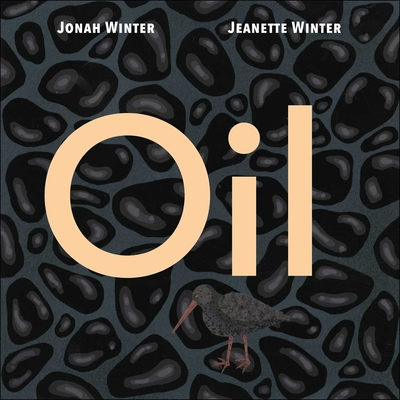 Oil by Jonah Winter