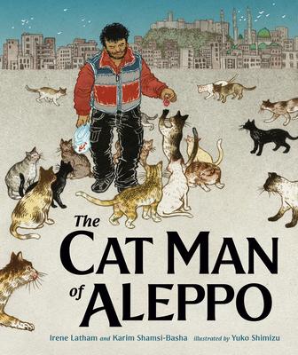 The Cat Man of Aleppo by Karim Shamsi-Basha
