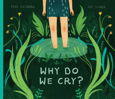 Why Do We Cry by Fran Pintadera