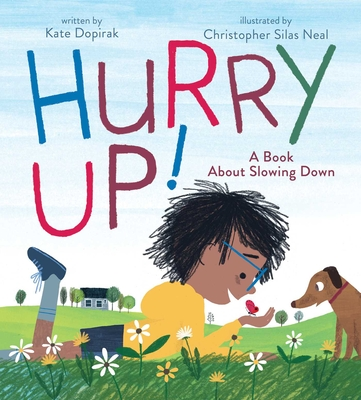 Hurry Up by Kate Dopirak