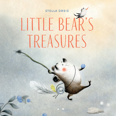 Little Bear's Treasures by Stella Dreis