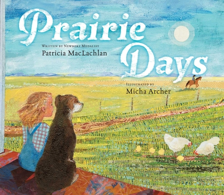 Prairie Days by Patricia MacLachlan