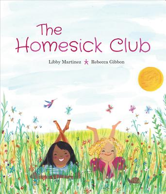 The Homesick Club by Libby Martinez