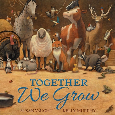 Together We Grow by Susan Vaught