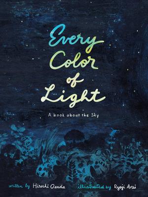 Every Color of Light by Hiroshi Osada